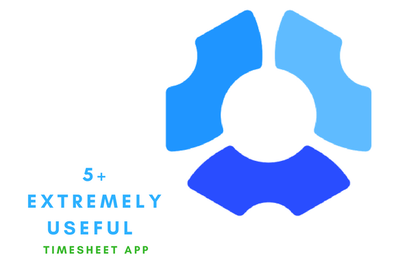 7 Extremely useful timesheet app to meet all your needs
